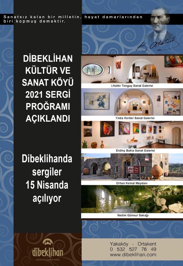 Dibeklihan'da sergiler 15 Nisanda Başlıyor